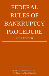 2019 Federal Rules of Bankruptcy Procedure