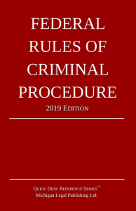 2019 Federal Rules of Criminal Procedure